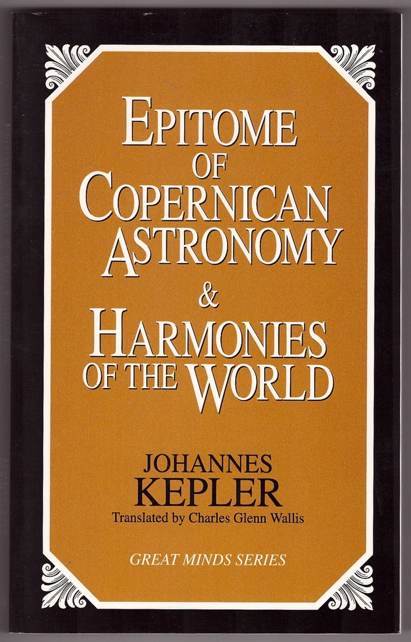 Image for Epitome of Copernican Astronomy and Harmonies of the World