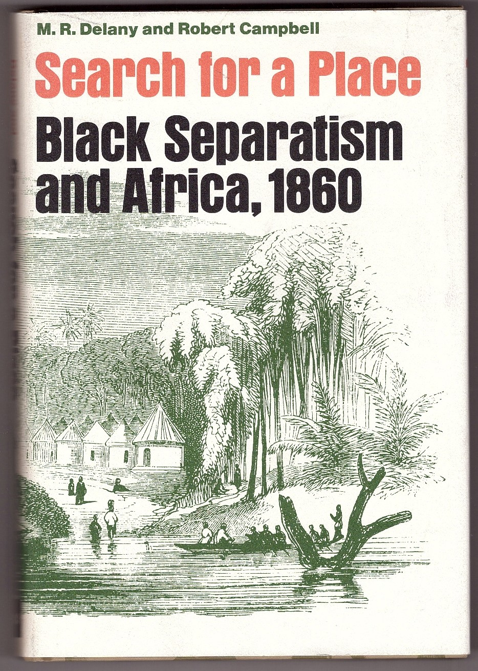 Image for Search for a Place, Black Separatism and Africa, 1860