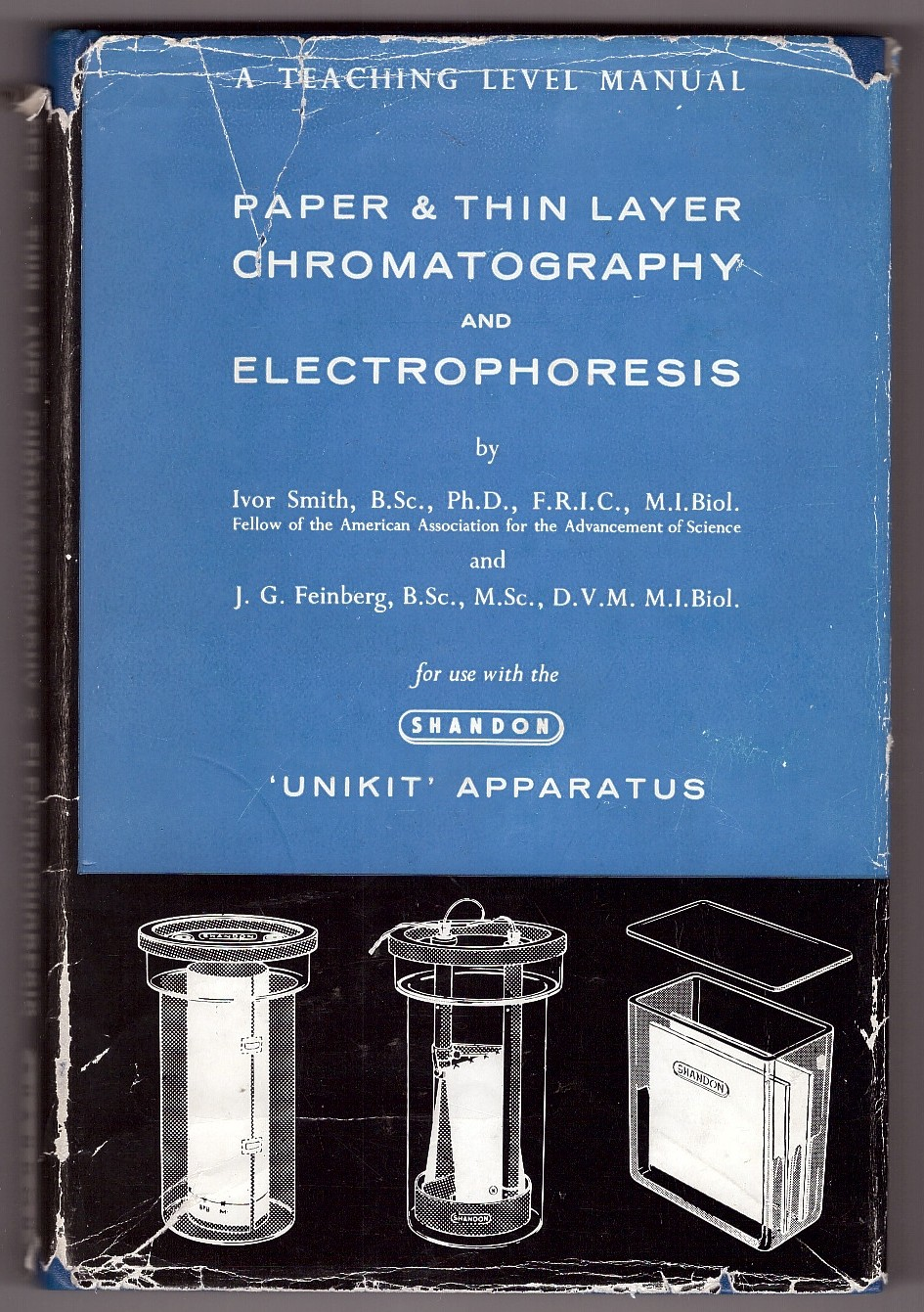 Image for Paper & Thin Layer Chromatography and Electrophoresis A Teaching Level Manual