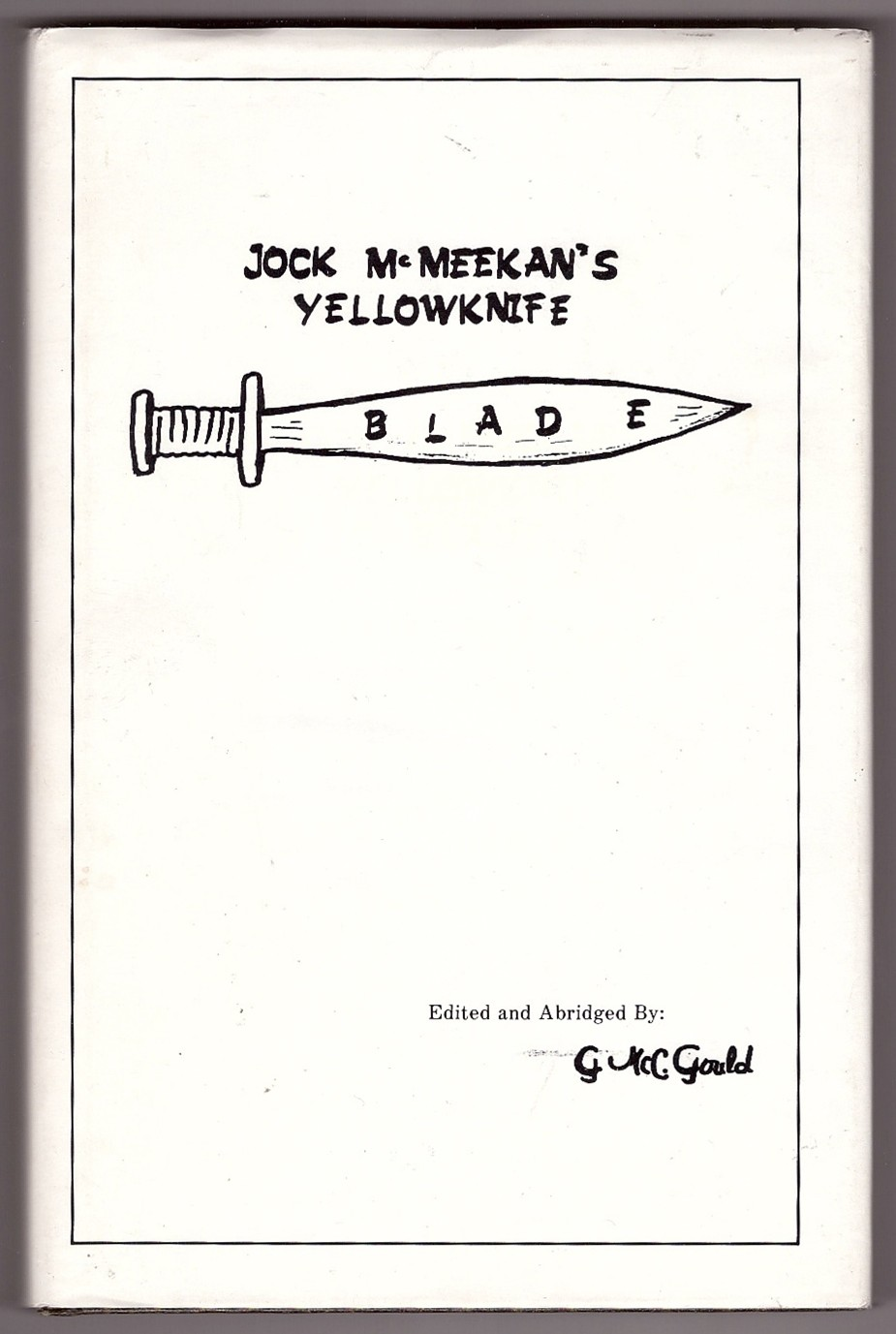 Image for Jock McMeekan's Yellowknife Blade