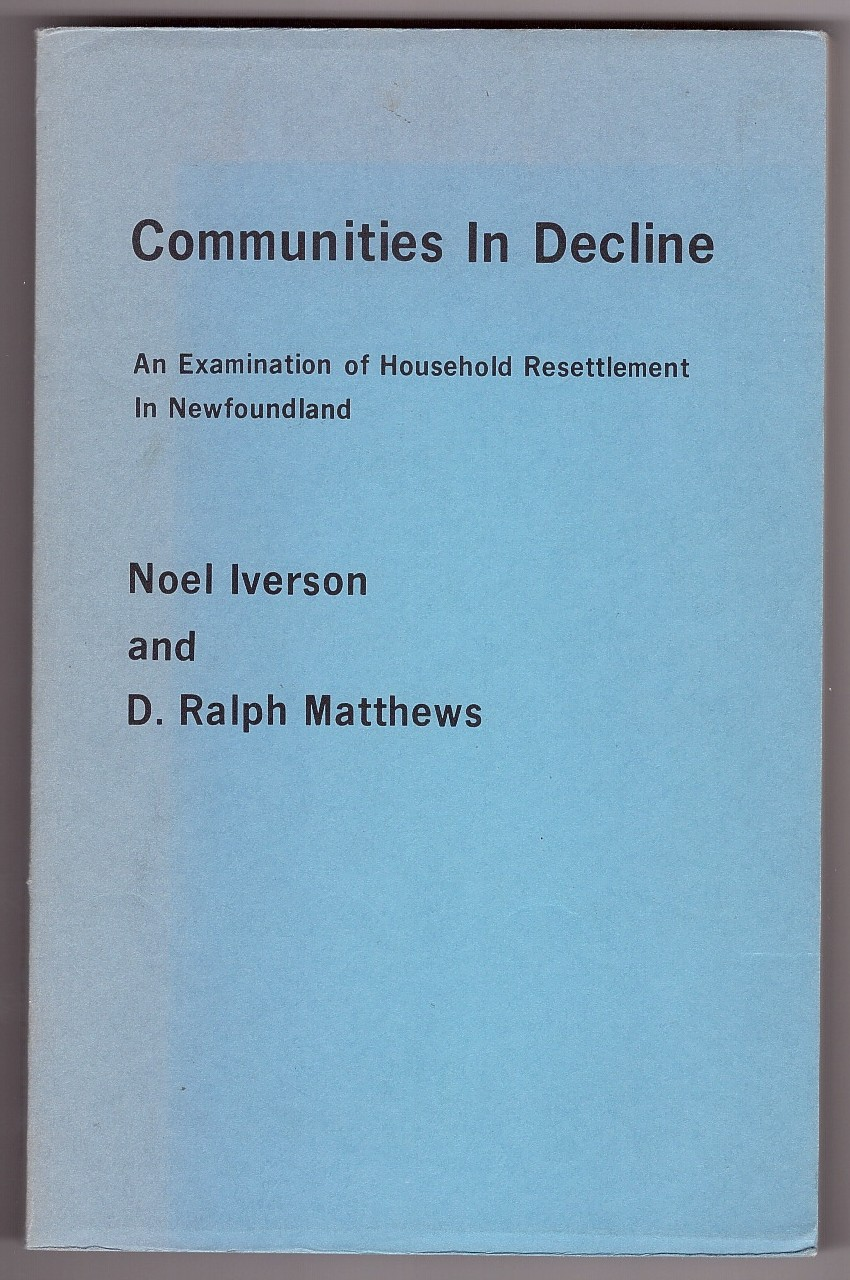 Image for Communities in Decline An Examination of Household Resettlement in Newfoundland