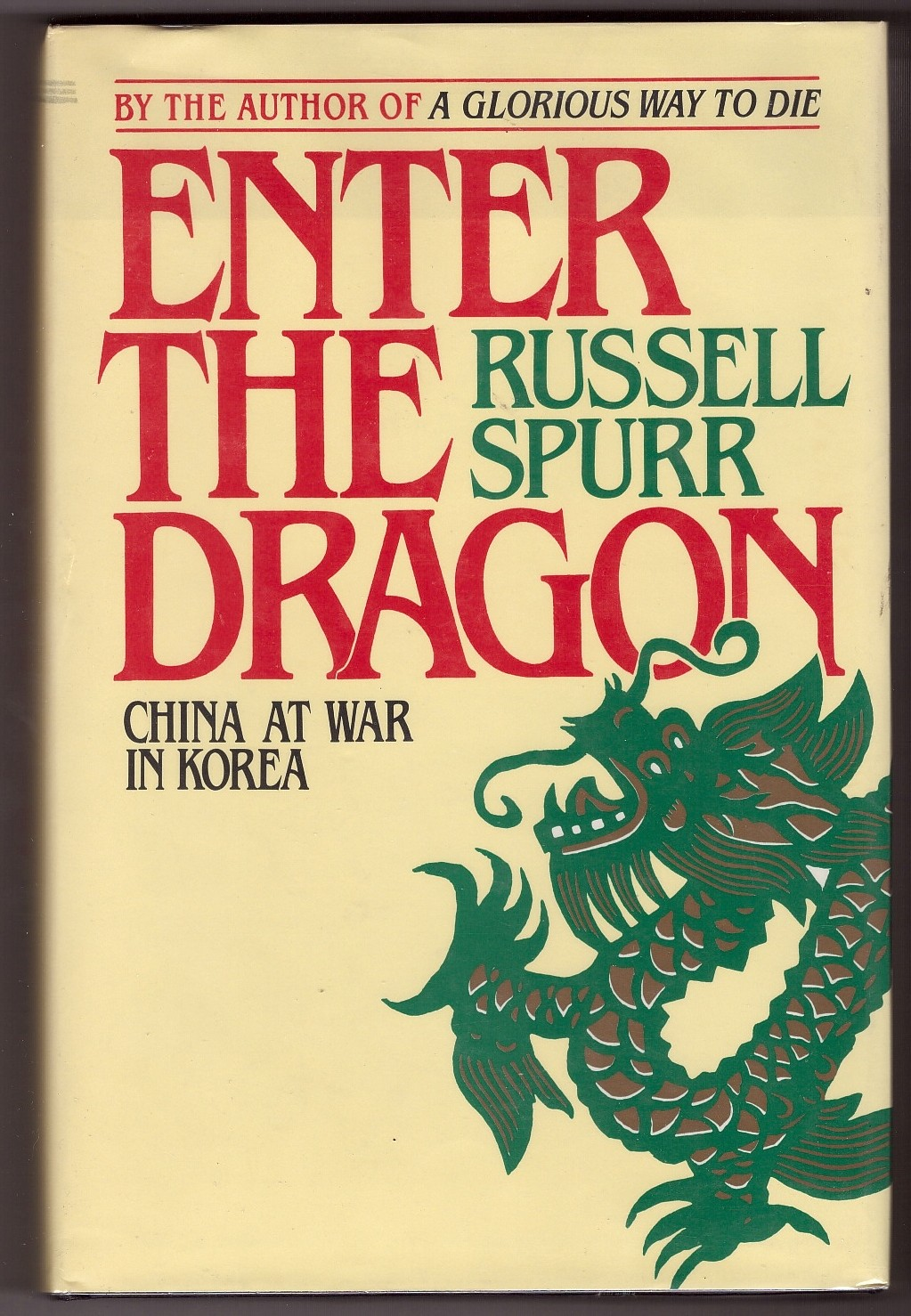 Image for Enter the Dragon  China at War in Korea