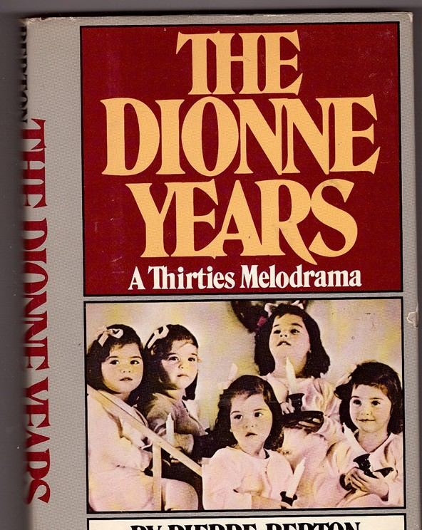 Image for The Dionne Years  A Thirties Melodrama