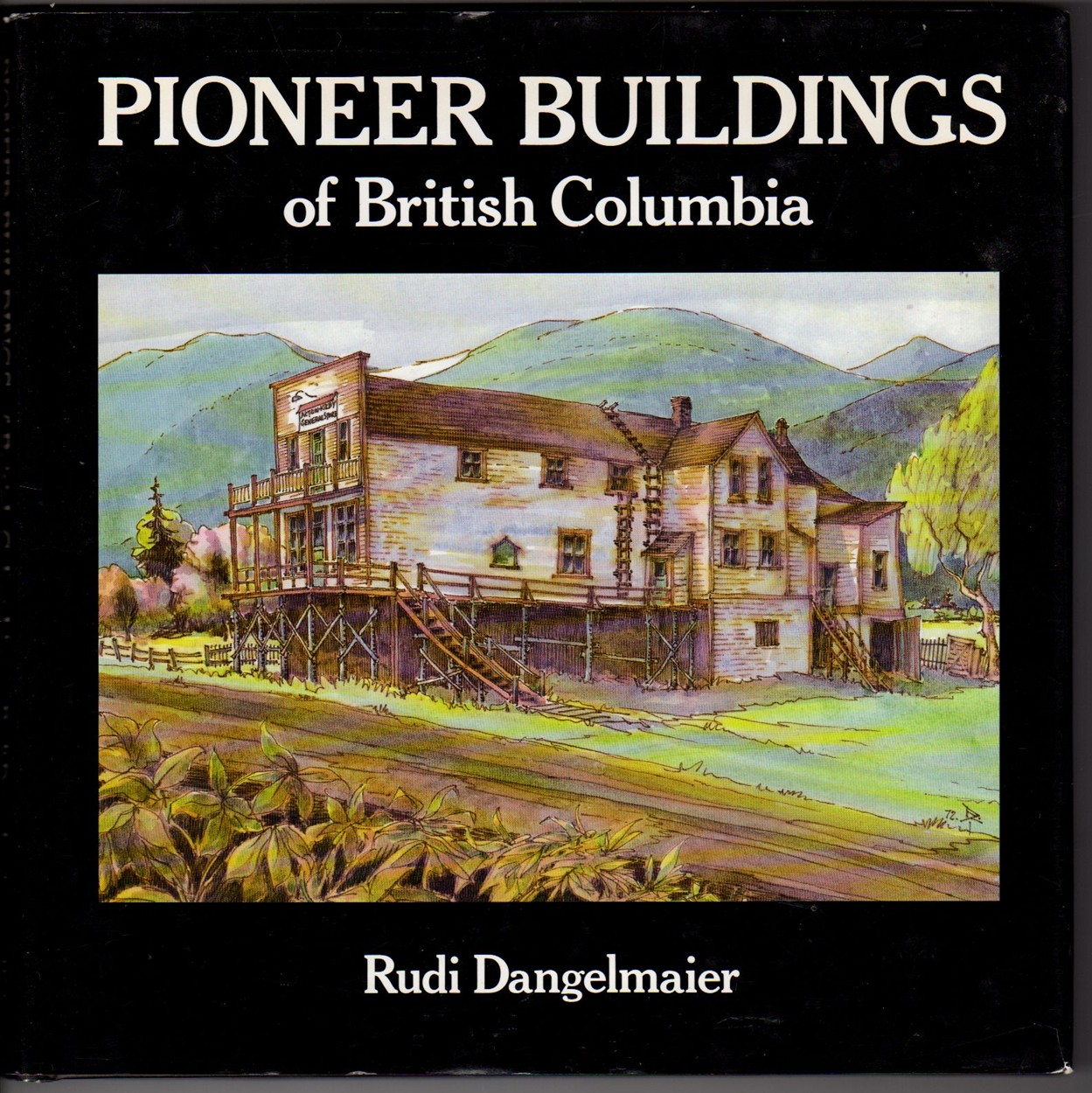 Image for Pioneer Buildings of British Columbia
