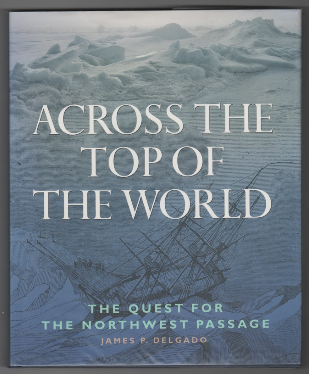 Image for Across the Top of the World  The Quest for the Northwest Passage