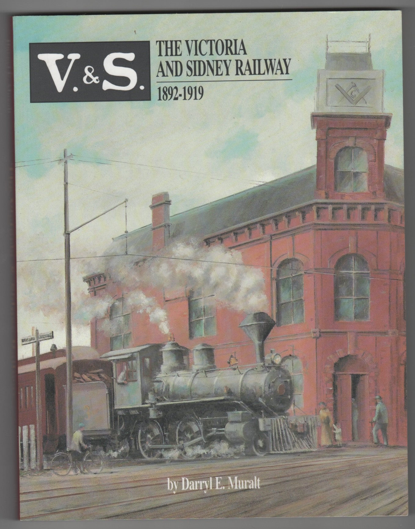 Image for The Victoria and Sidney Railway 1892-1919