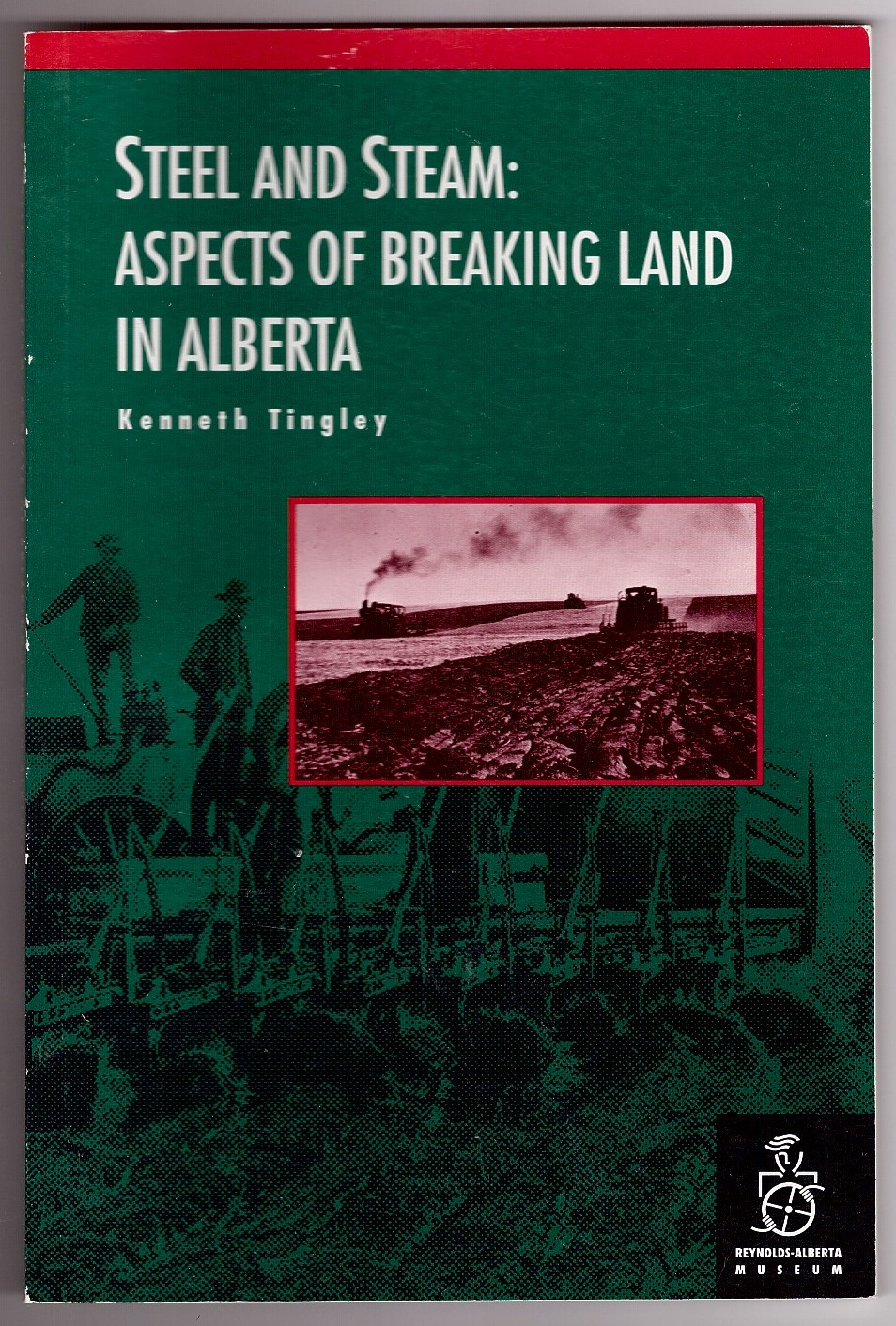 Image for Steel And Steam  Aspects Of Breaking Land