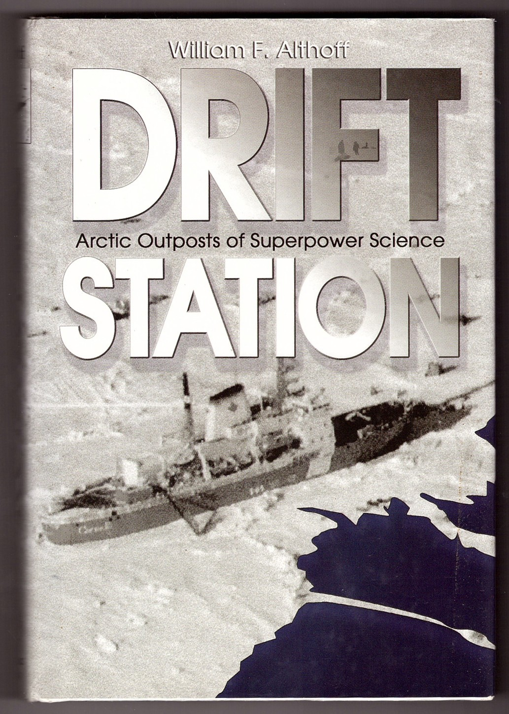 Image for Drift Station  Arctic Outposts of Superpower Science