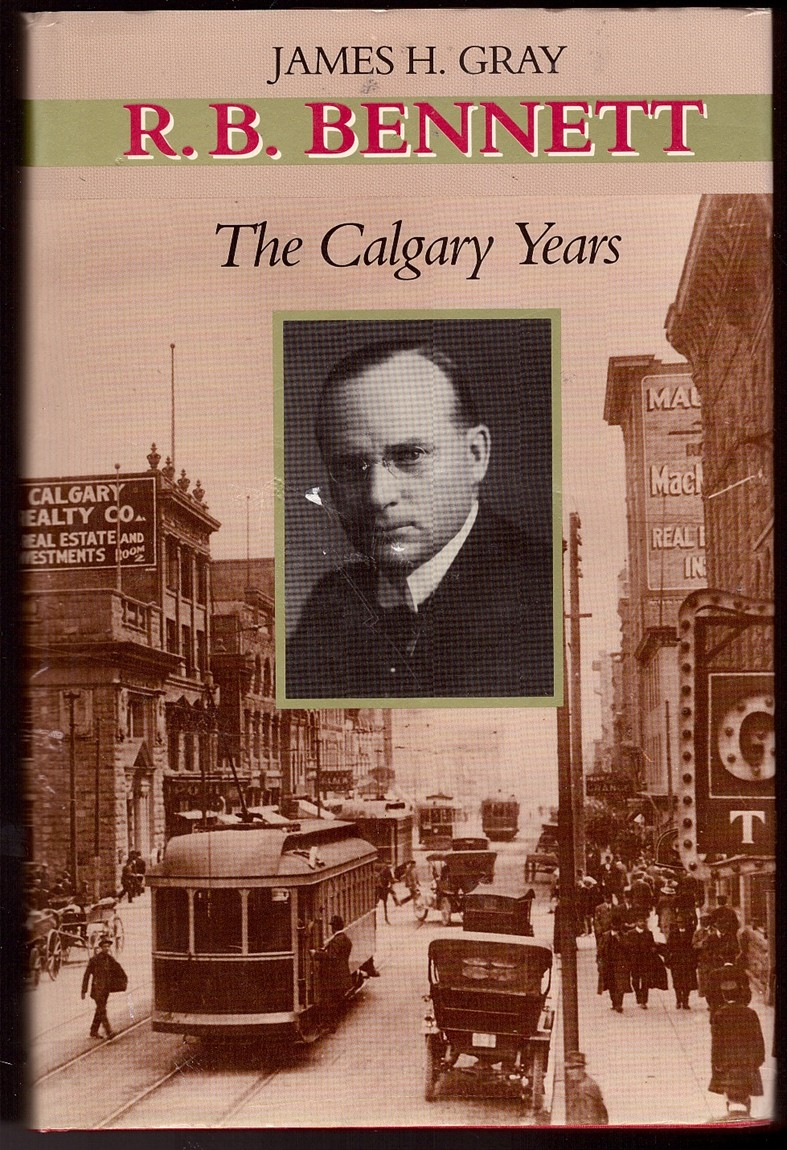 Image for R.B. Bennett  The Calgary Years
