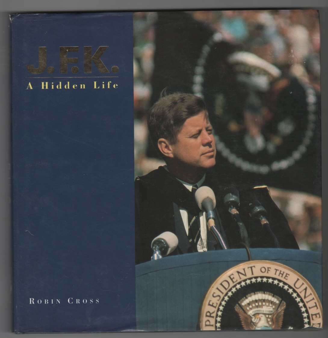 Image for JFK A Hidden Life