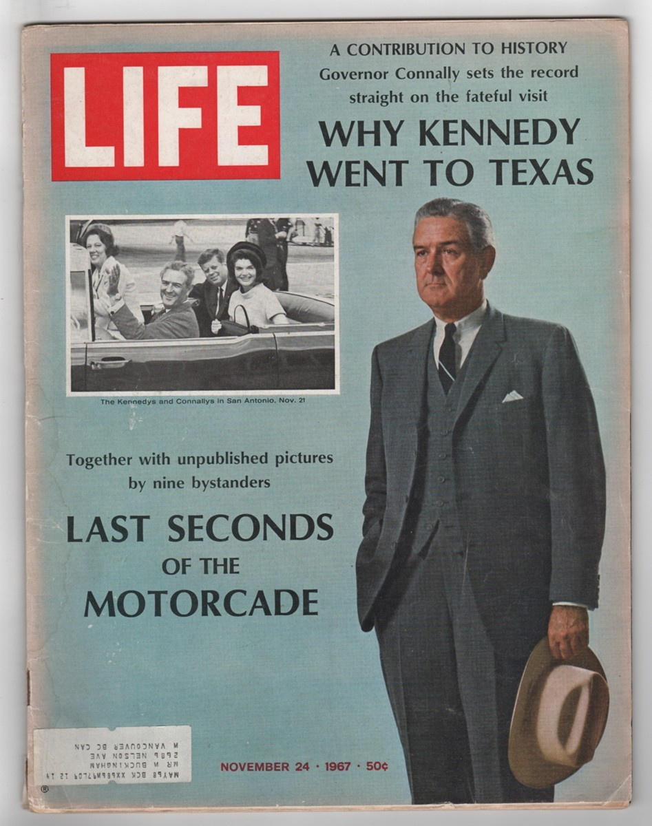 Image for Life Magazine, November 24 1967; Why Kennedy Went to Texas  Last Seconds of the Motorcade