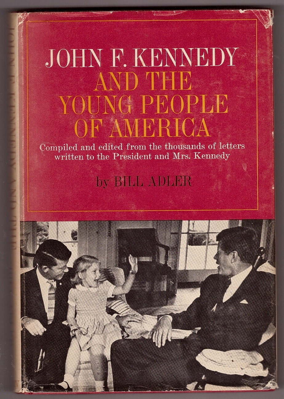 Image for John F. Kennedy and the Young People of America