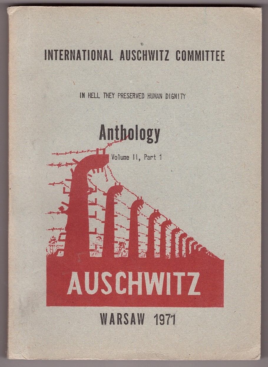 Image for International Auschwitz Committee Anthology  Volume II, Part 1; In Hell They Preserved Human Dignity