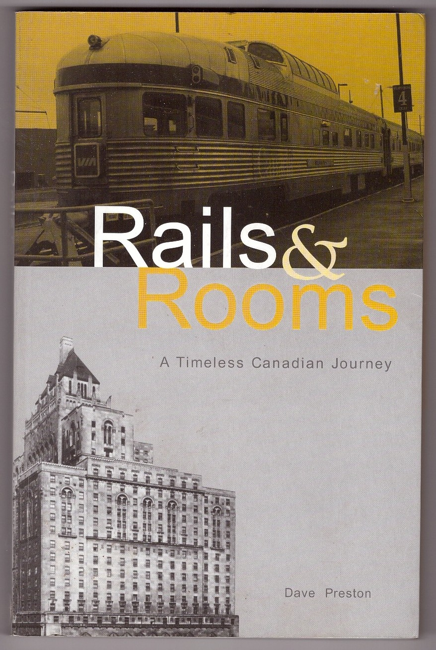 Image for Rails and Rooms  A Timeless Canadian Journey