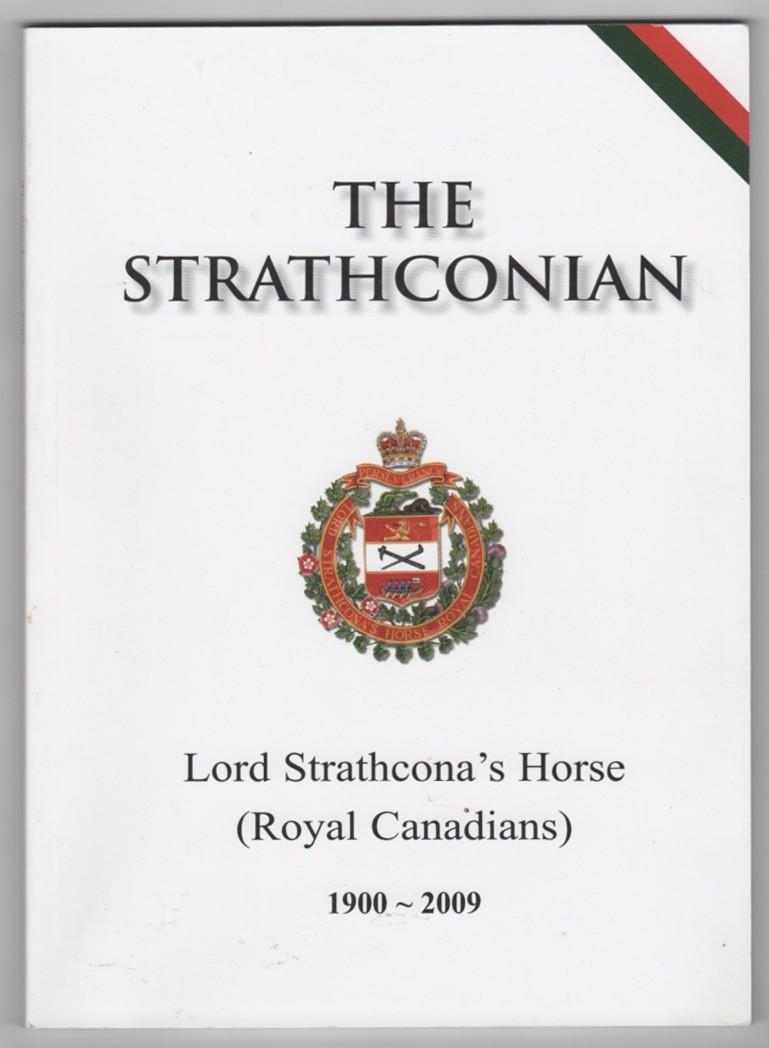 Image for The Strathconian Lord Strathcona's Horse (Royal Canadians) 1900 - 2009