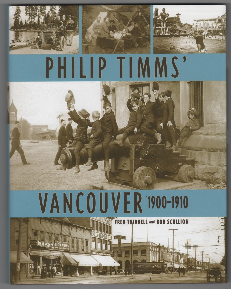 Philip Timms' Vancouver  1900-1910