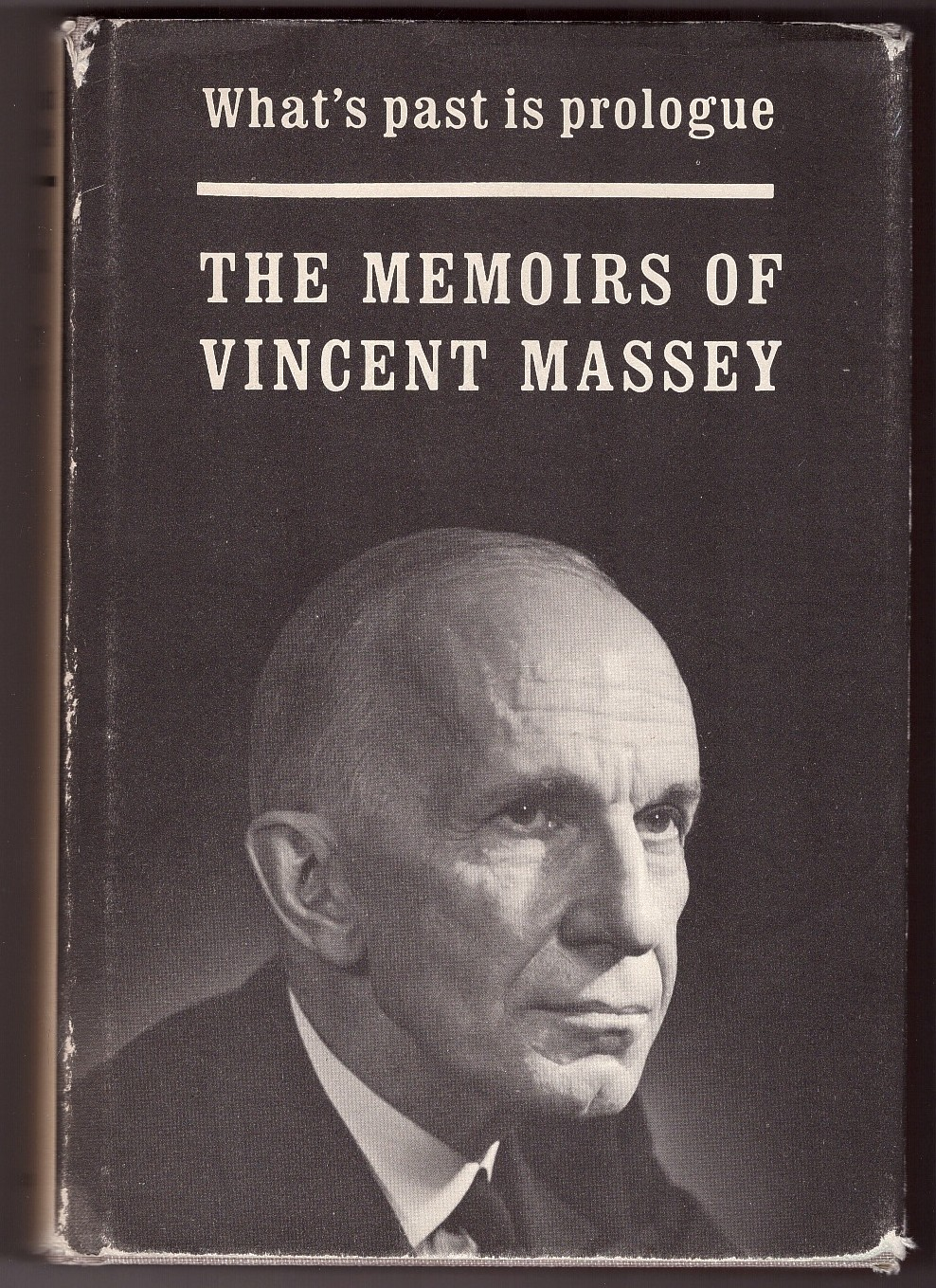 Image for What's Past is Prologue The Memoirs of Vincent Massey