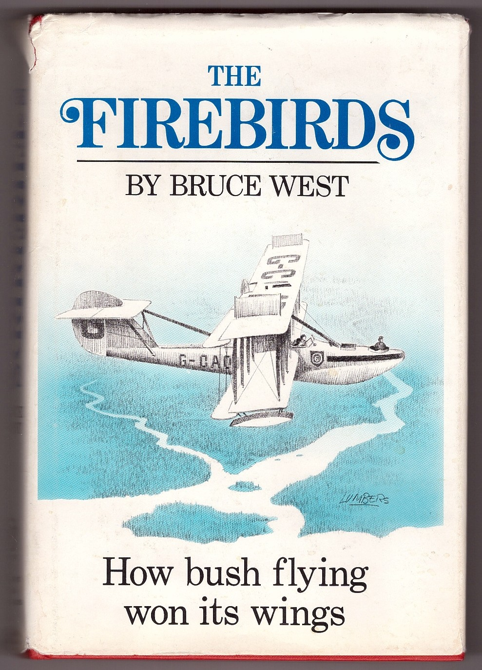 Image for The Firebirds How bush flying won its wings