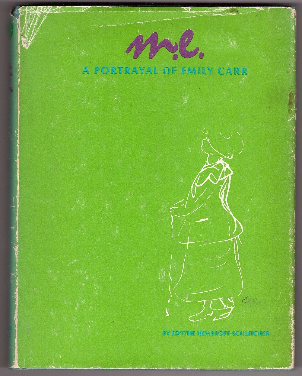 Image for M. E. : A Portrait of Emily Carr