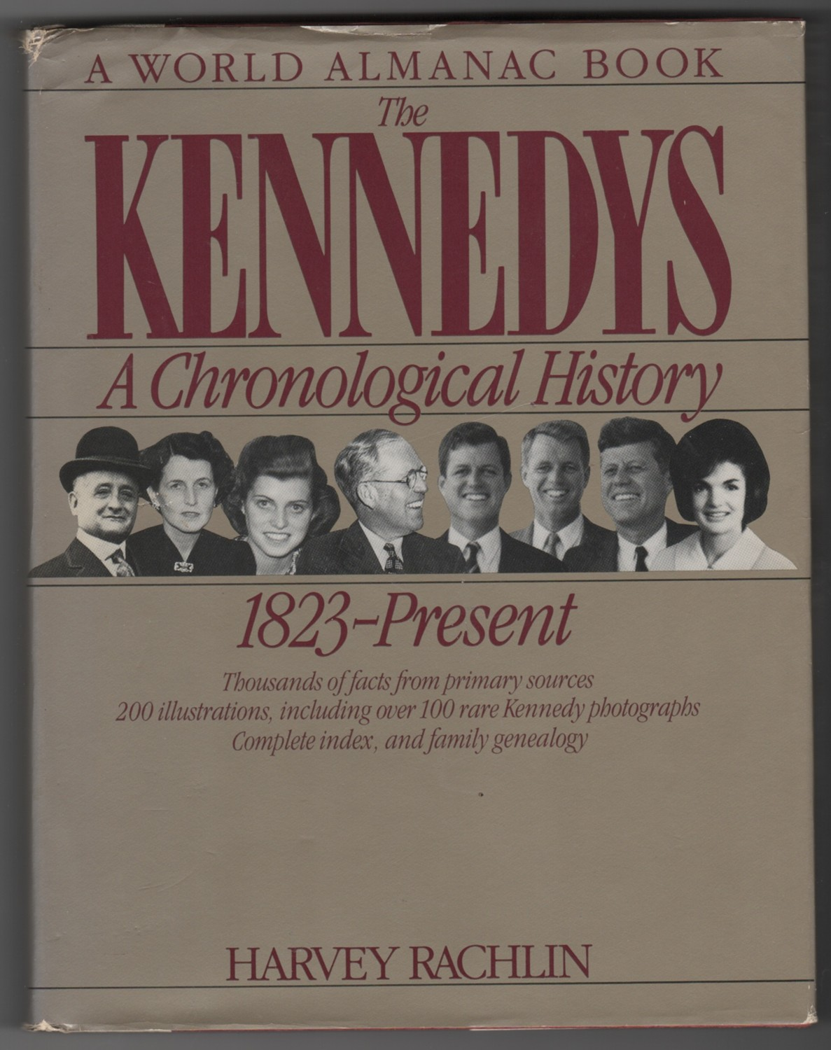 Image for The Kennedys  A chronological history, 1823 - present