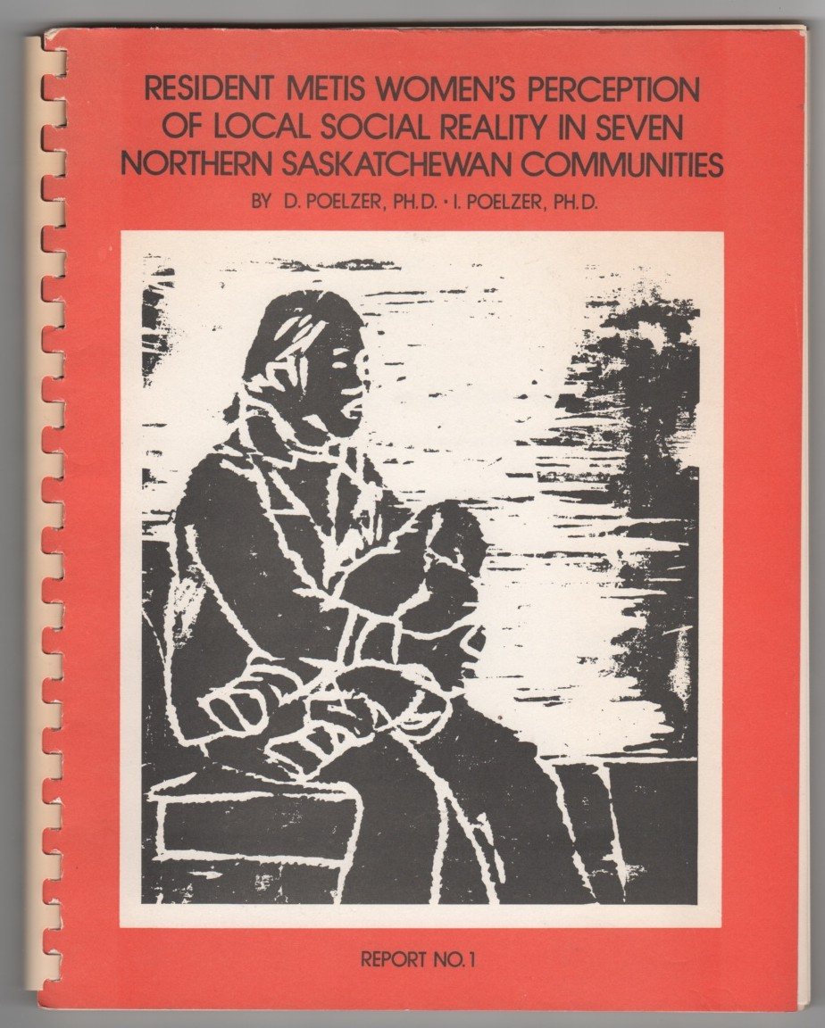 Image for Resident Metis Women's Perceptions of their Local Social Reality in Seven Northern Saskatchewan Communities