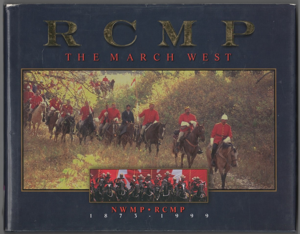 Image for RCMP  The March West