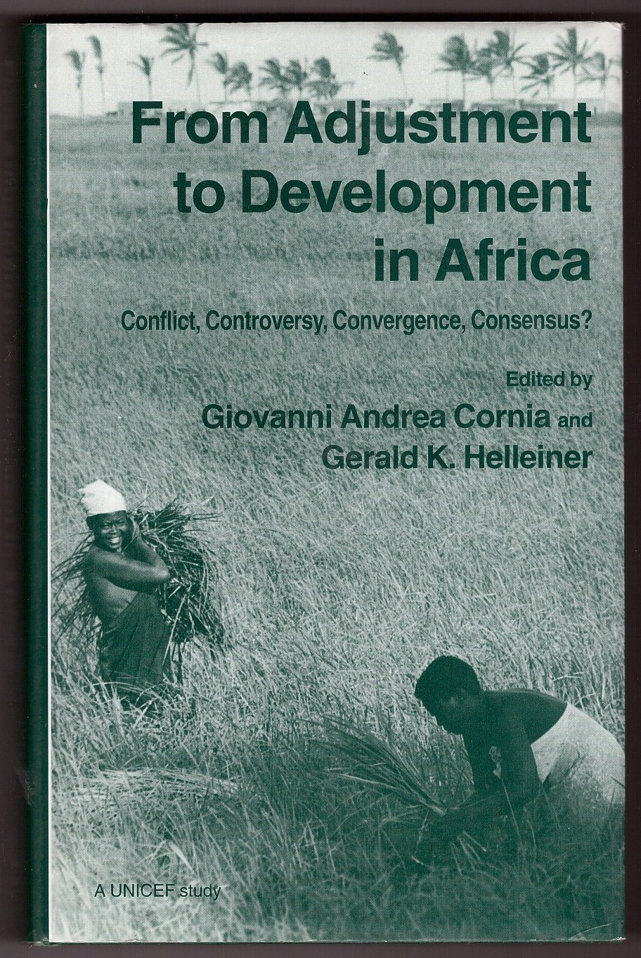 Image for From Adjustment to Development in Africa  Conflict, Controversy, Convergence, Consensus?