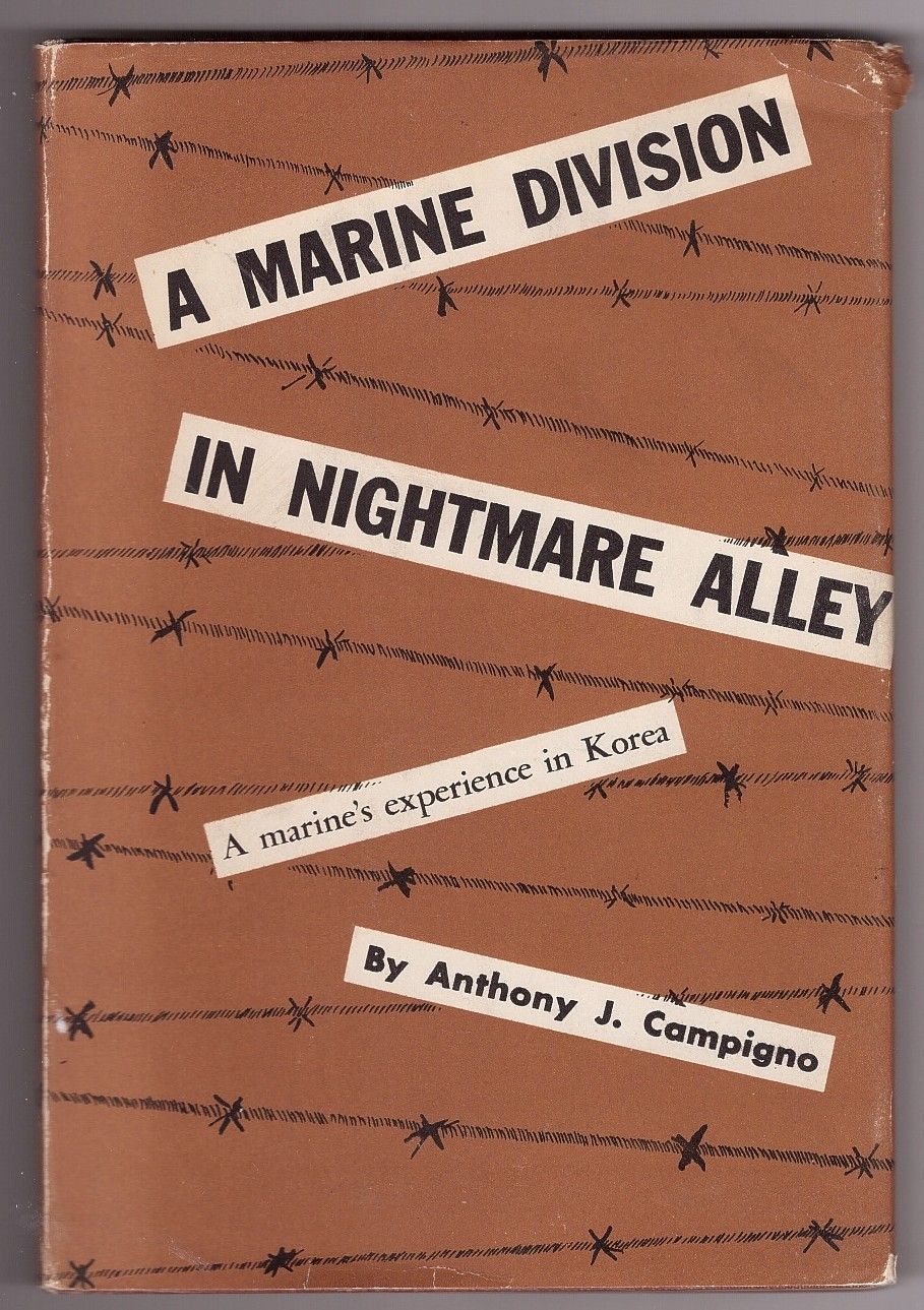 Image for A Marine Division in Nightmare Alley  A Marine's Experience in Korea