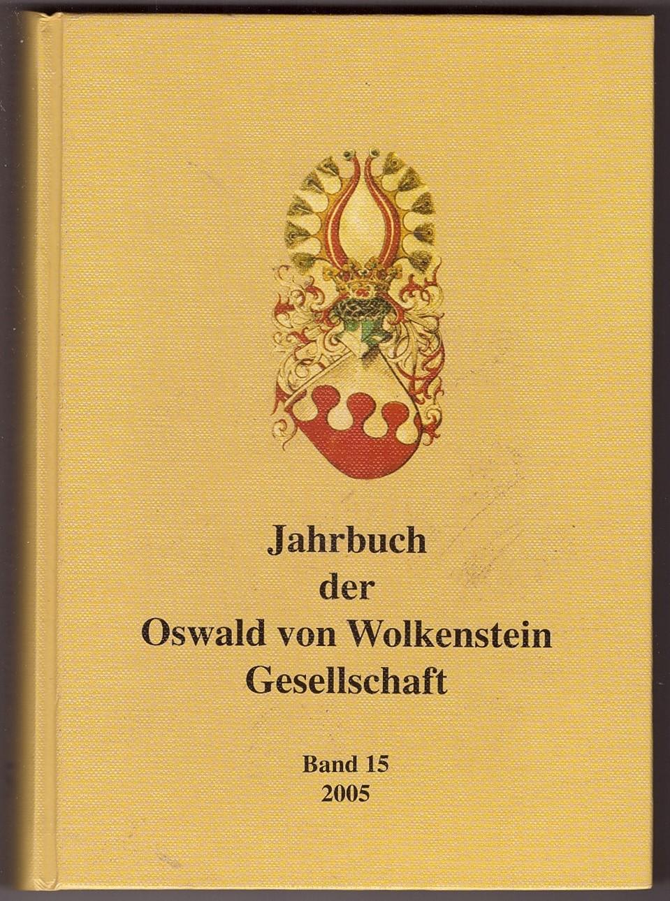 Image for Jahrbuch der Oswald von Wolkenstein Gesellschaft Band 15 2005
