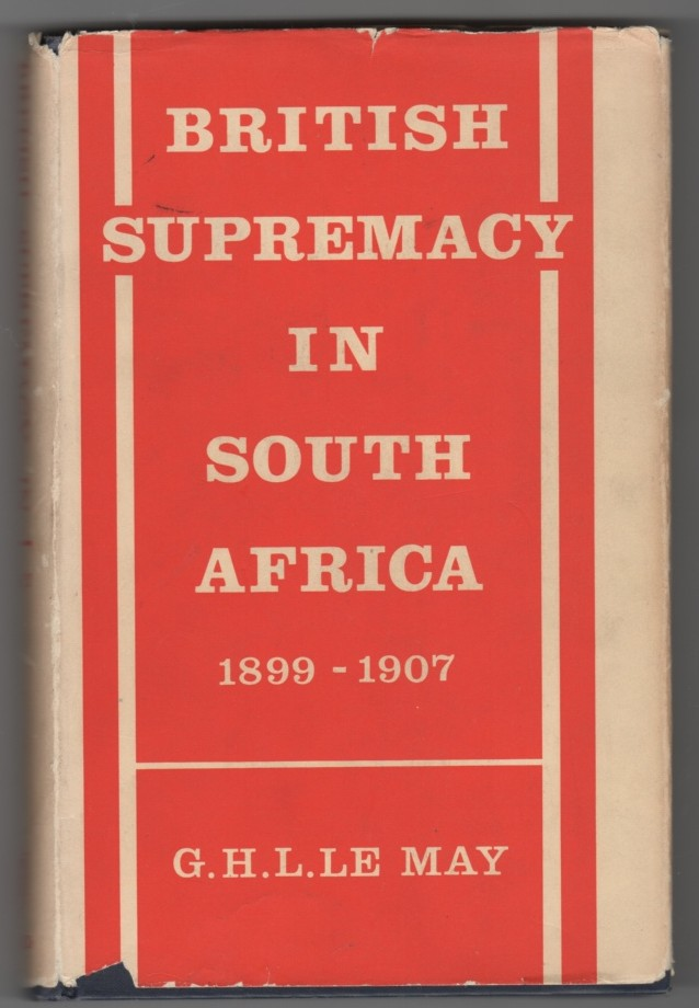 Image for British Supremacy in South Africa 1899-1907
