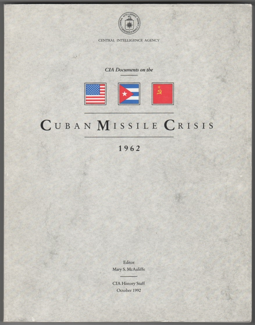 Image for CIA Documents on the Cuban Missile Crisis, 1962