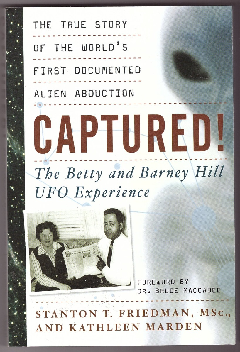 Image for Captured! The Betty and Barney Hill UFO Experience  The True Story of the World's First Documented Alien Abduction