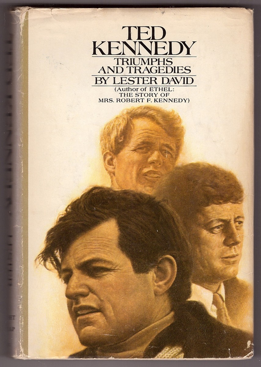 Image for Ted Kennedy, Triumphs and Tragedies