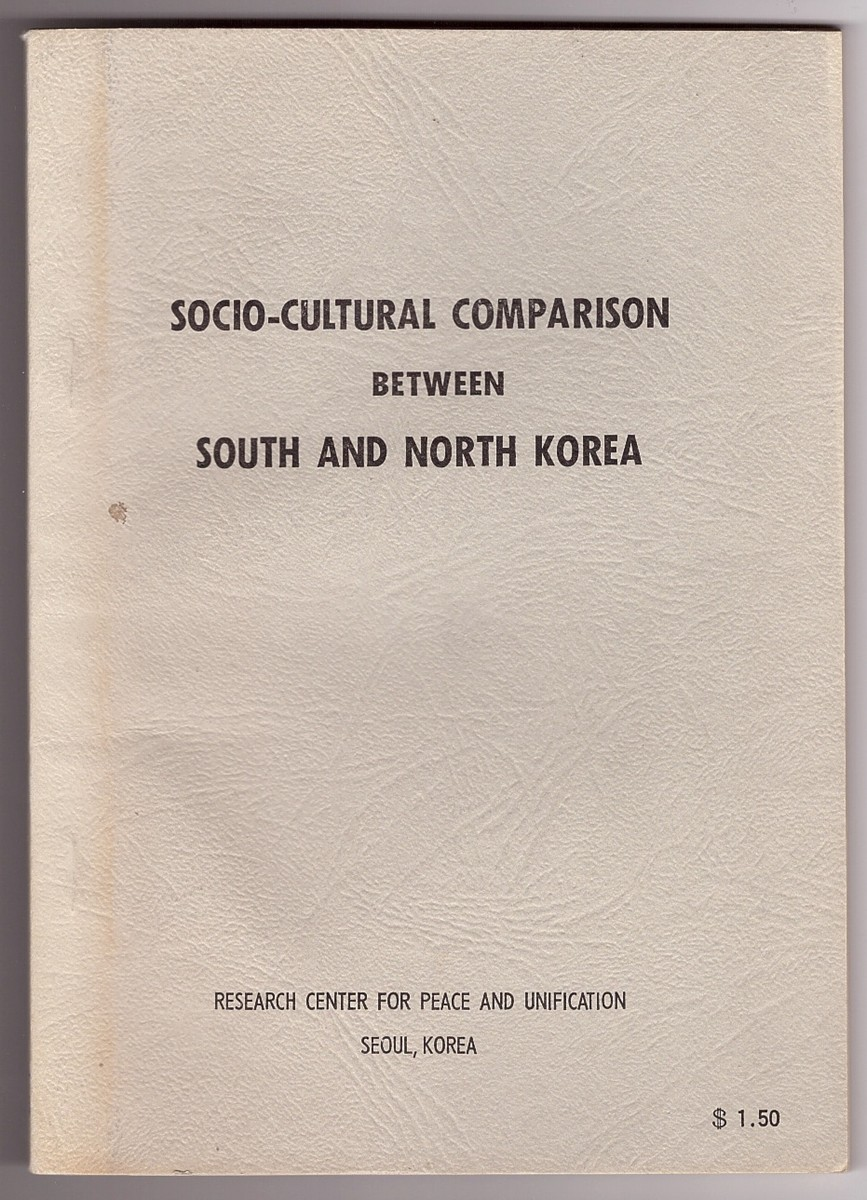 Image for Socio-Cultural Comparison Between South and North Korea