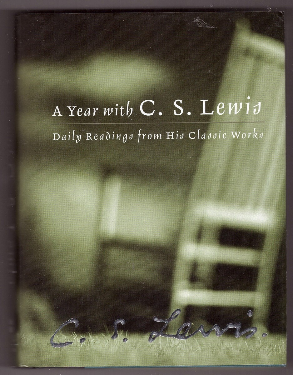 Image for A Year with C. S. Lewis  Daily Readings from His Classic Works