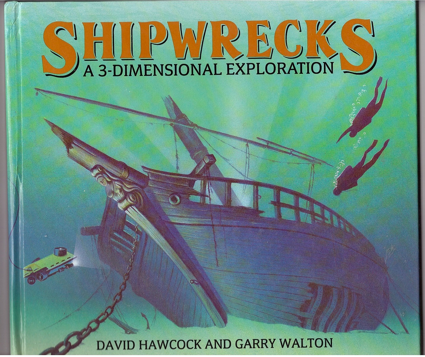 Image for Shipwrecks  A 3-Dimensional Exploration