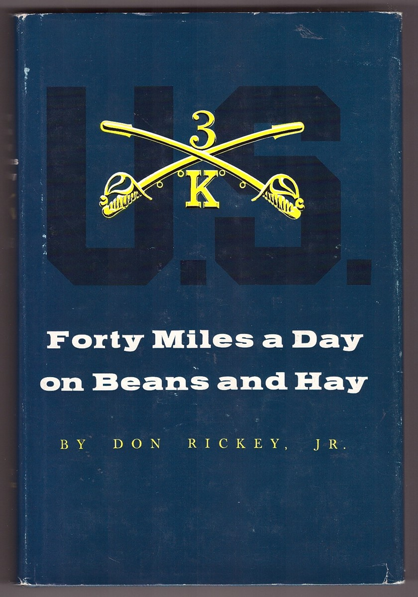 Image for Forty Miles a Day on Beans and Hay The Enlisted Soldier Fighting the Indian Wars