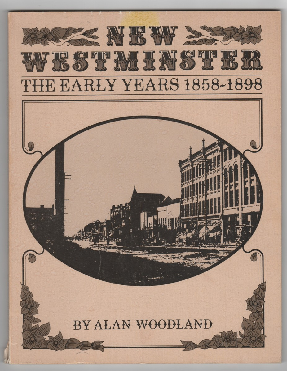 Image for New Westminster  The Early Years 1858-1898