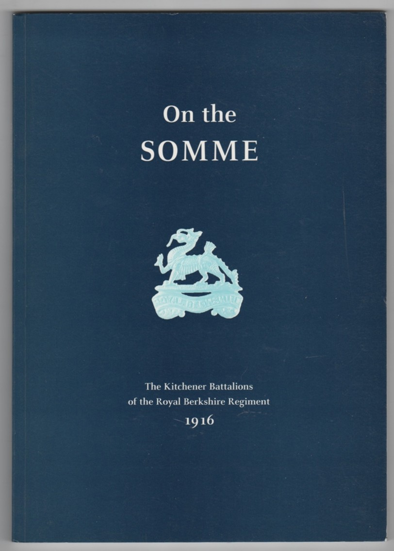 Image for On the Somme  Kitchener Battalions of the Royal Berkshire Regiment in 1916