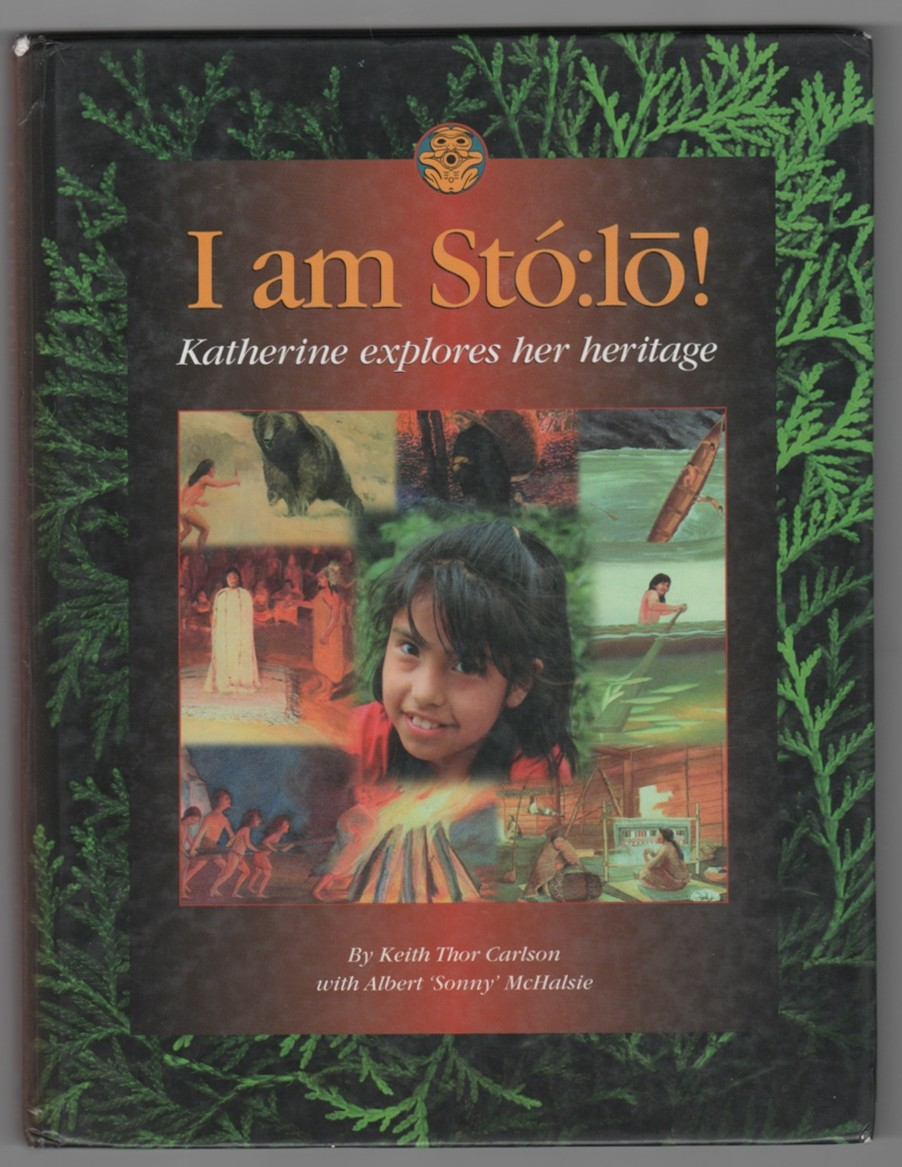 Image for I am Stó:lo! Katherine explores her heritage