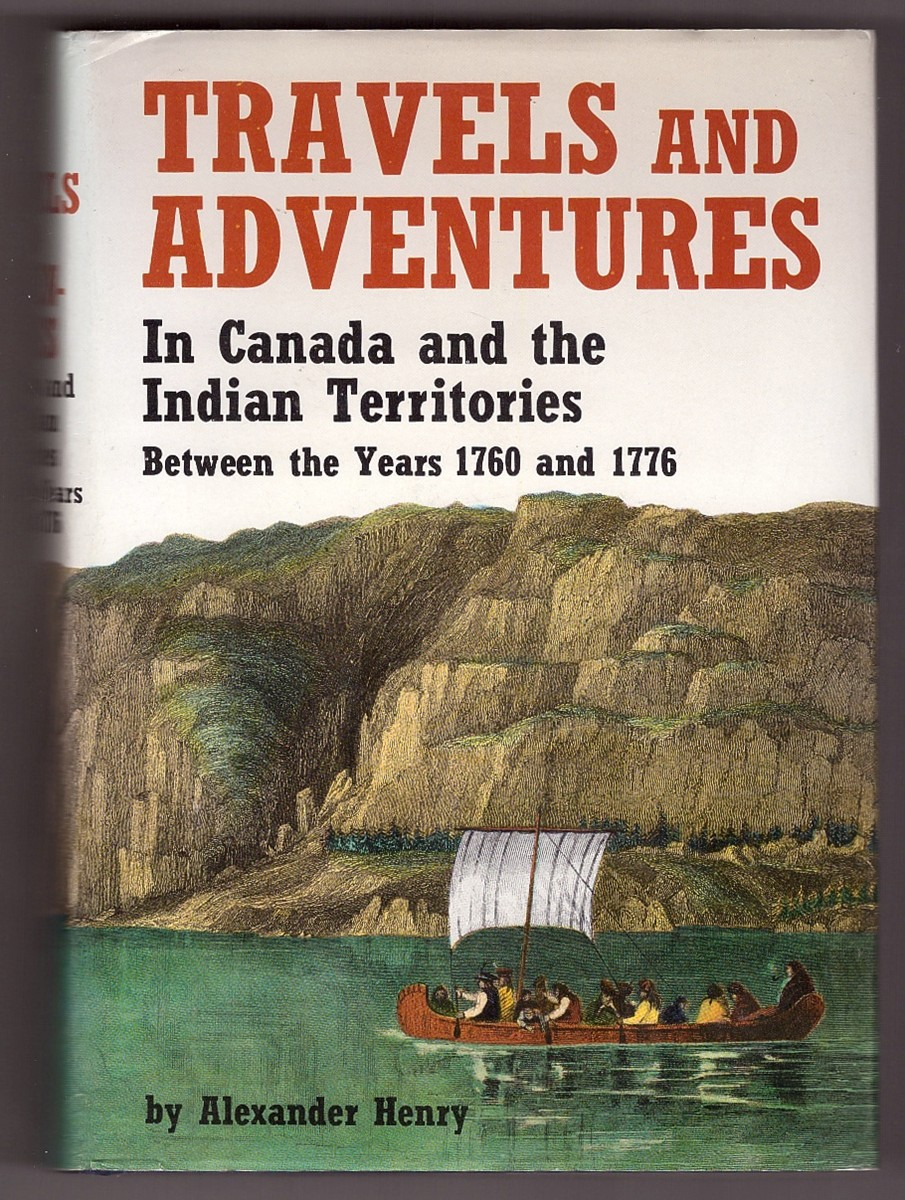 Image for Travels & Adventures in Canada and the Indian Territories Between the Years 1760 and 1776  Parts I & II