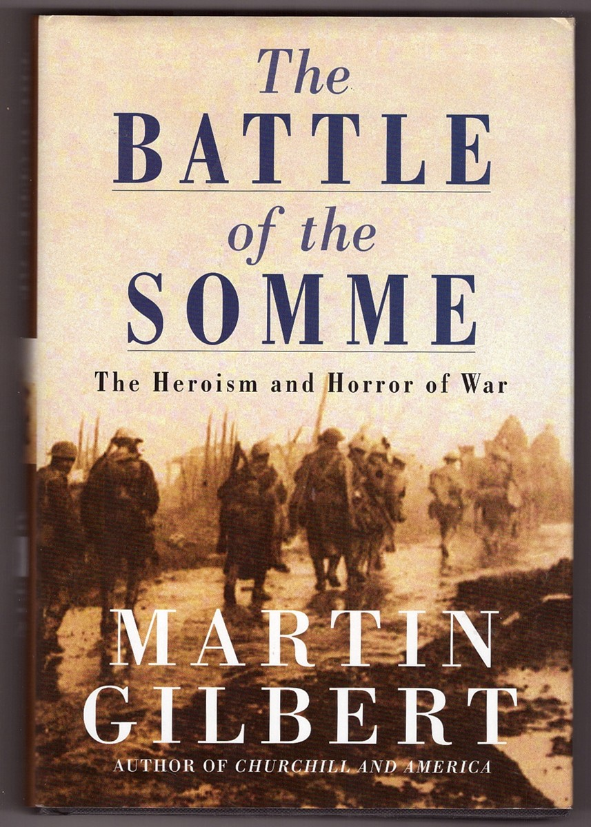 Image for The Battle of the Somme  The Heroism and Horror of War