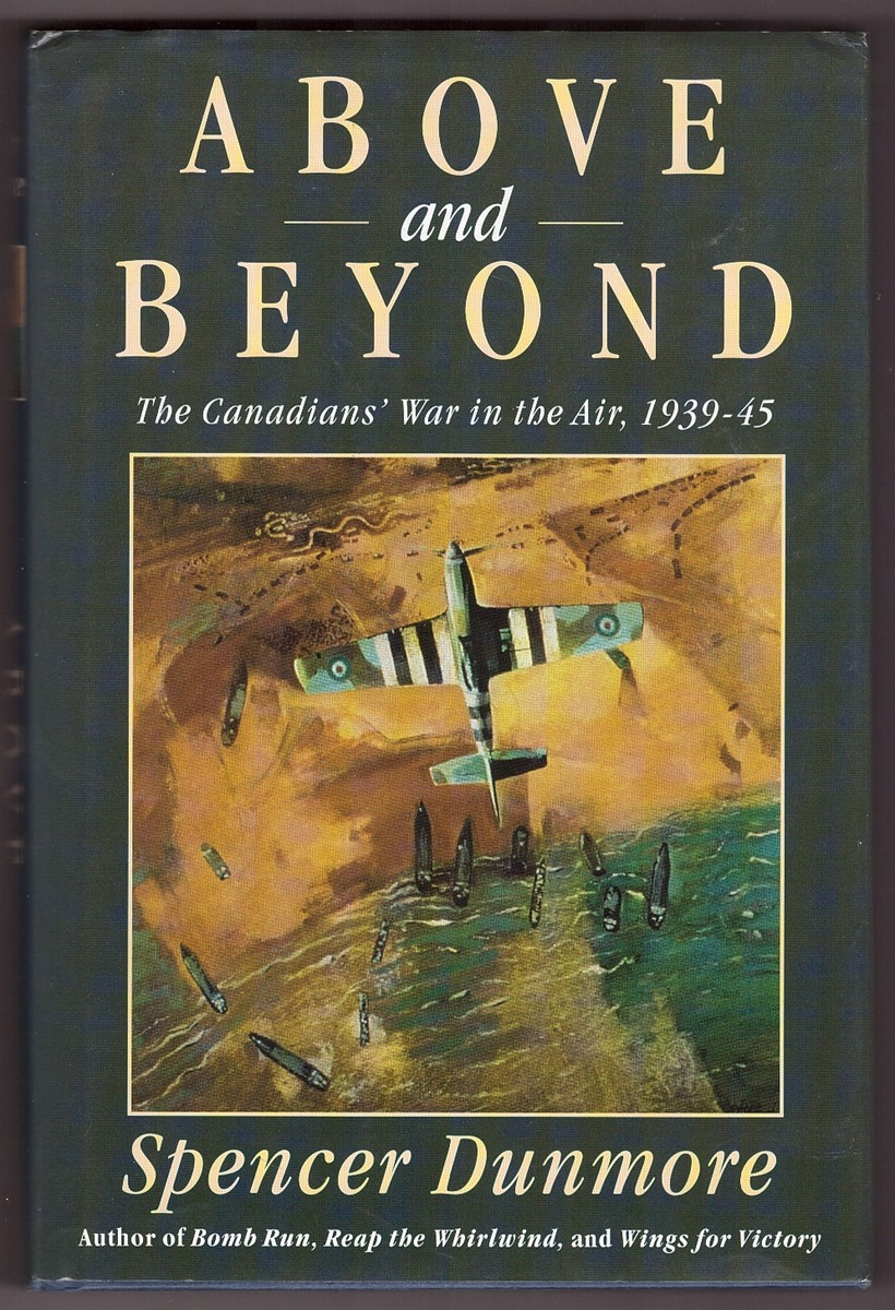 Image for Above and Beyond  The Canadians' War in the Air, 1939-45