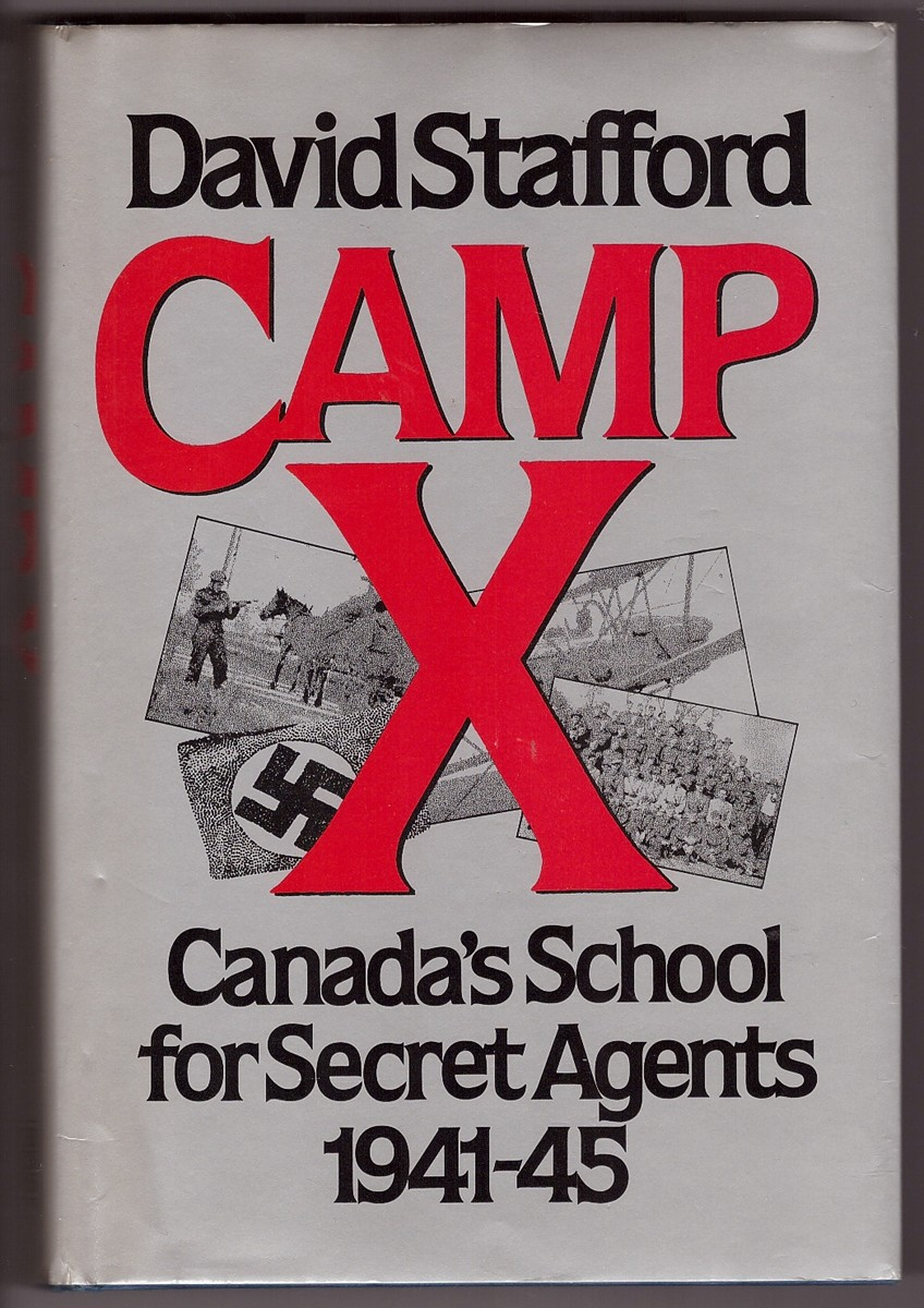 Image for Camp X  Canada's School for Secret Agents 1941 - 1945