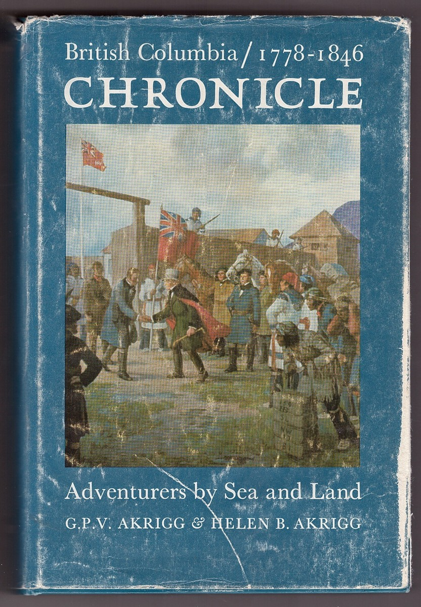Image for British Columbia Chronicle, 1788-1846  Adventurers by sea and land