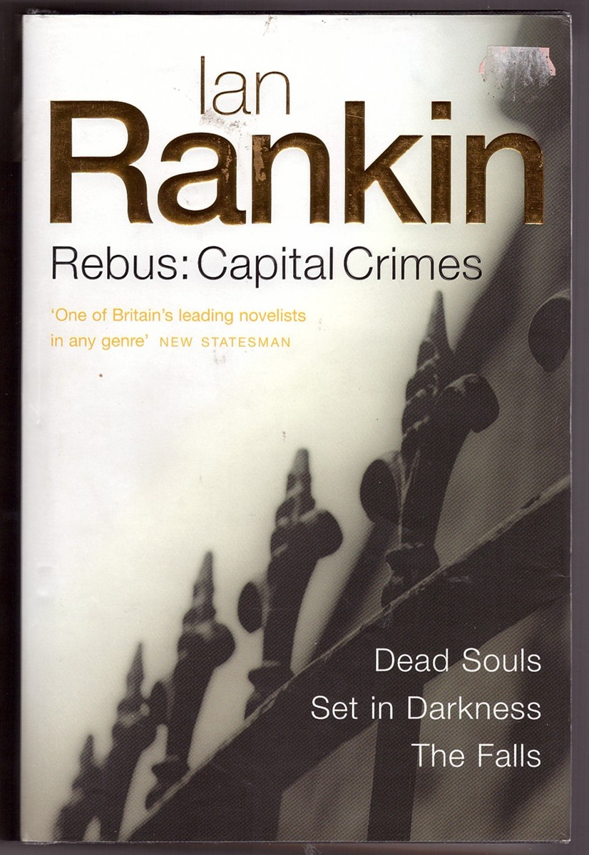 Image for Rebus: Capital Crimes (Dead Souls/ Set in Darkness/ The Falls)