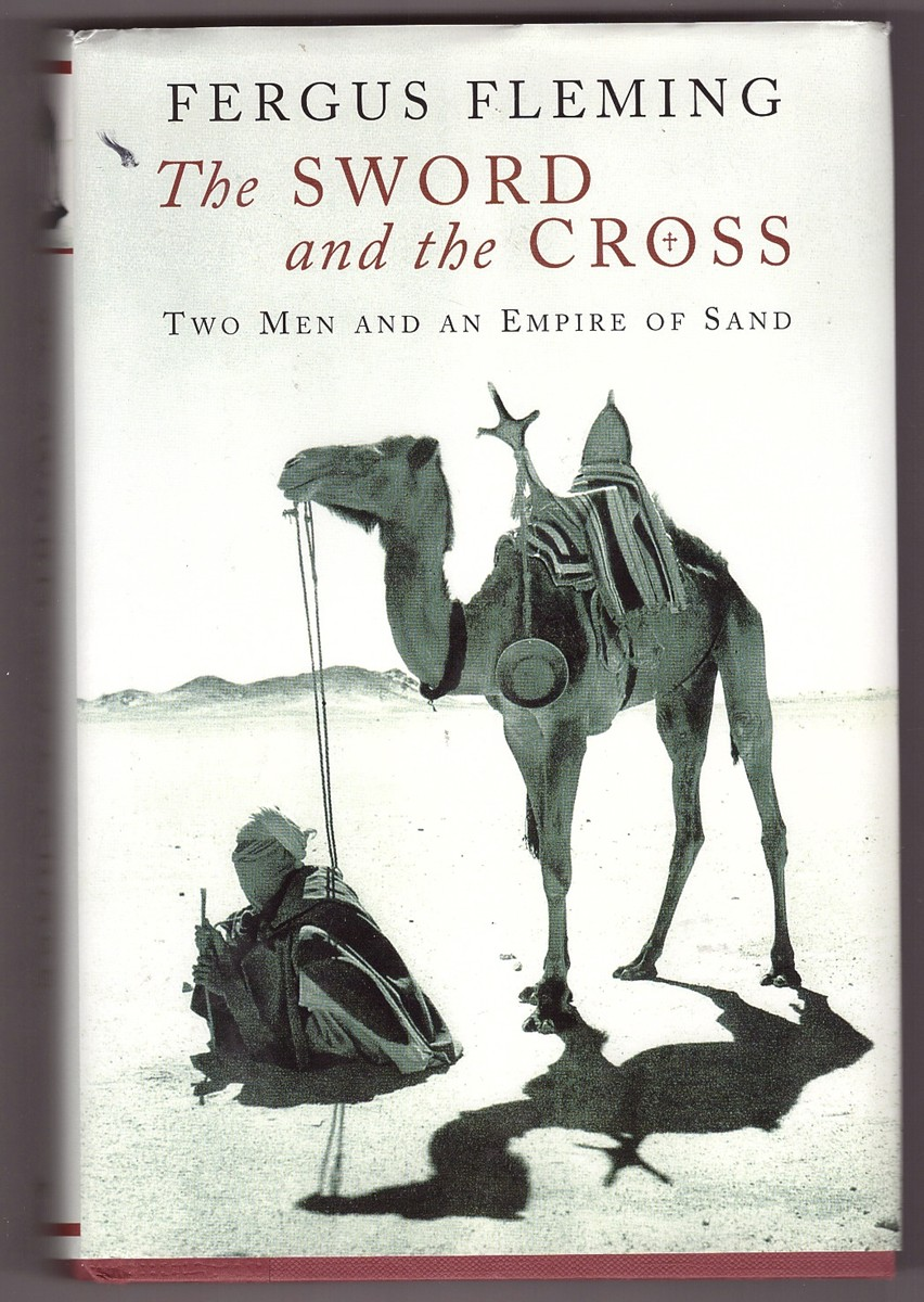 Image for The Sword and the Cross  Two Men and an Empire of Sand
