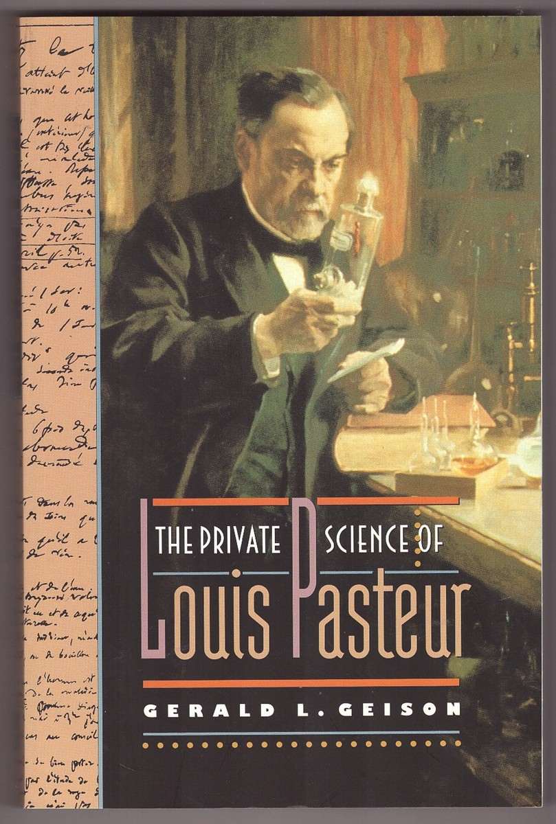 Image for The Private Science of Louis Pasteur