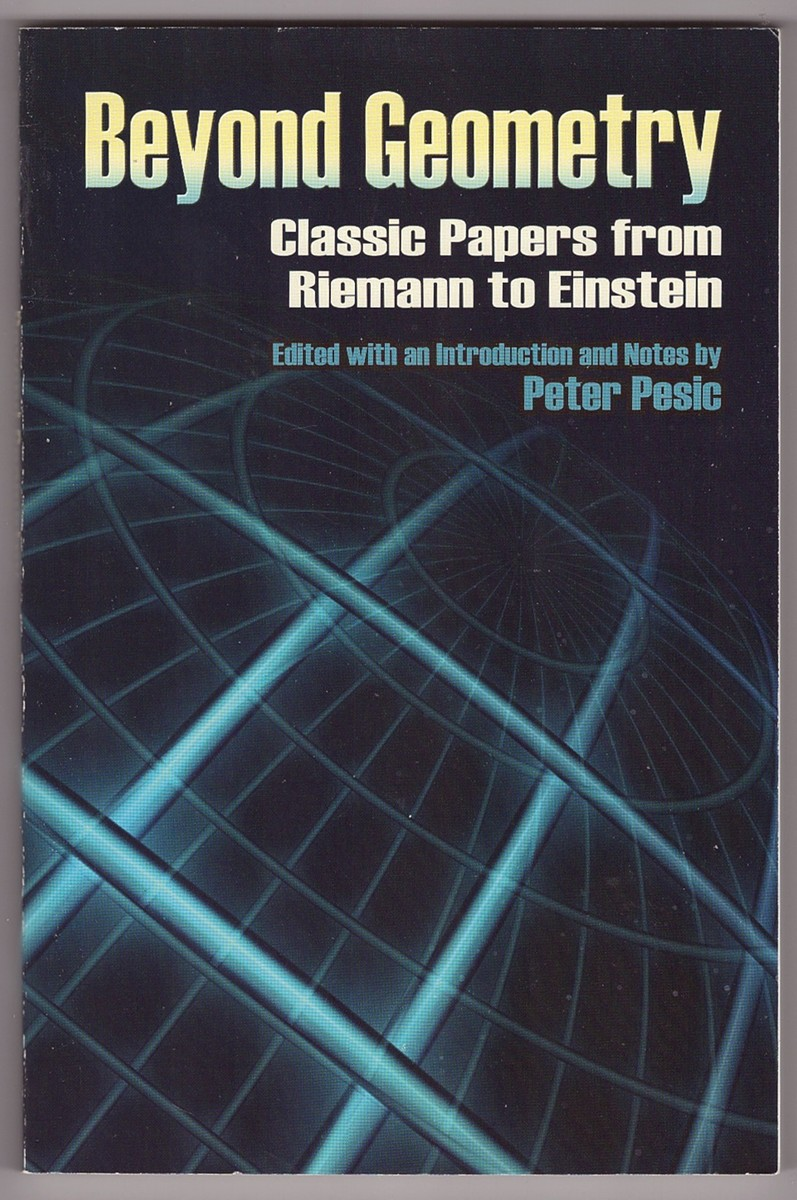 Beyond Geometry  Classic Papers from Riemann to Einstein