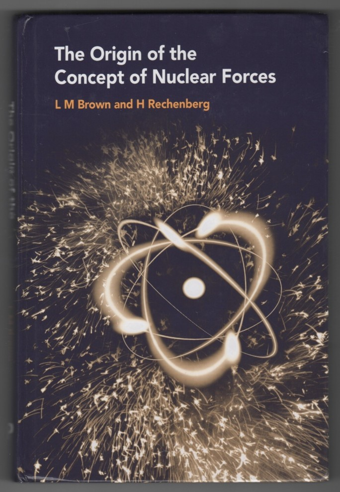 Image for The Origin of the Concept of Nuclear Forces